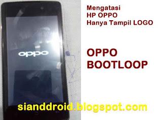 oppo bootlop tampil logo saja