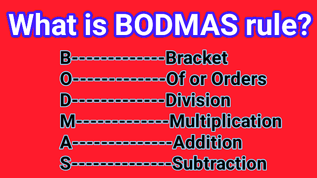 What is BODMAS rule?