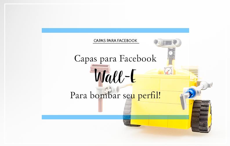 Capas para Facebook - Wall E