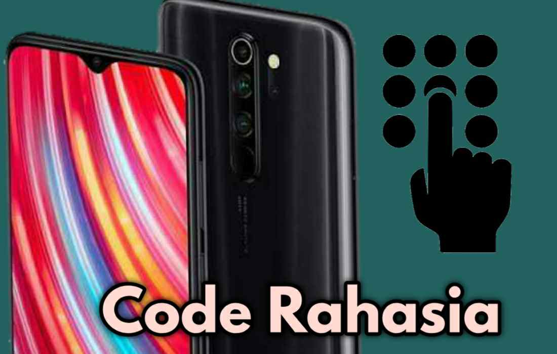 Kumpulan Kode Rahasia HP Xiaomi Semua Tipe Dan Fungsinya Secara Lengkap dan Jelas