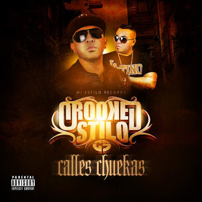 Crooked Stilo - Calles Chuekas