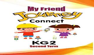 منهج اللغة الانجليزية كونكت كى جى 2 الترم الثانى connect kg2 من كتاب journey موقع درس انجليزي منهج انجليزي كونكت كى جى 2 ترم ثانى connect kg 1