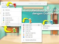 Cara Membuat Soal Online dengan Google Form (3 Step)