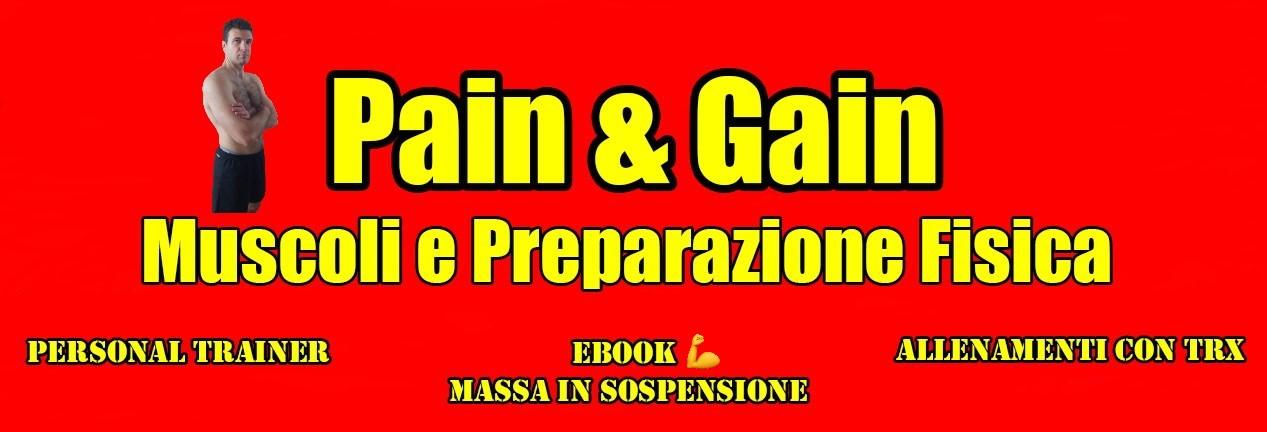 Pain e Gain: muscoli e preparazione fisica
