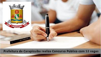 Prefeitura de Carapicuíba realiza Concurso Público com 53 vagas