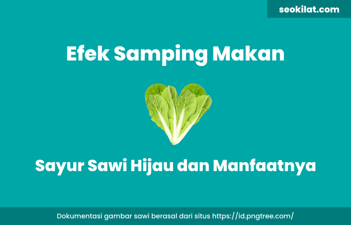 Efek Samping Makan Sayur Sawi Hijau