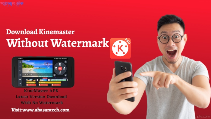How To Download Kinemaster Without Watermark?