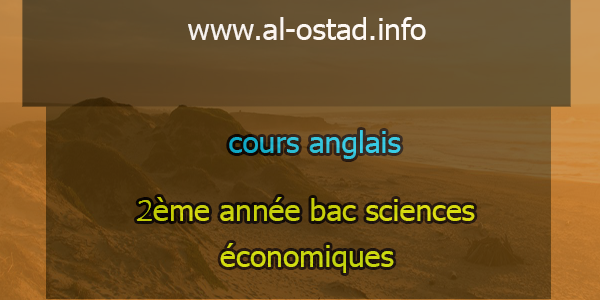 cours anglais: 2ème année bac sciences économiques