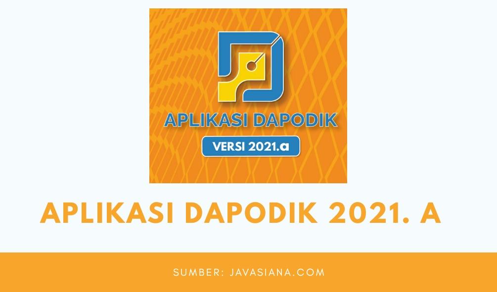 Download Dapodik 2021. a Link Unduhan Alternatif