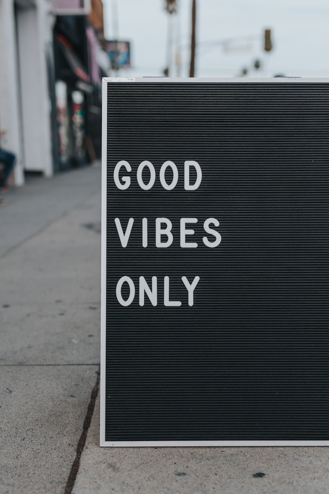 good vibes only street sign