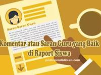 Contoh Isi Komentar atau Saran Guru yang Baik di Raport Siswa
