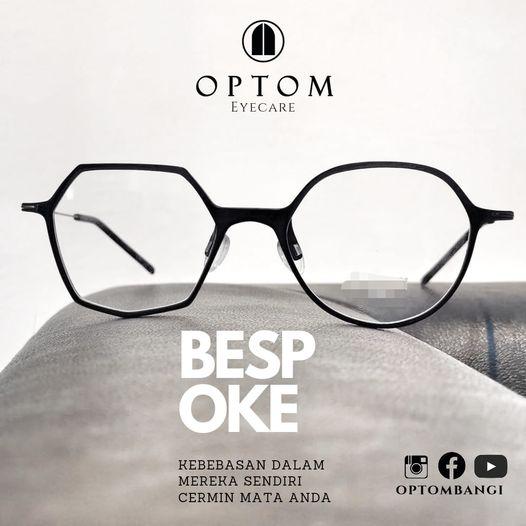 Optom Eyecare Bangi - Be Spoke Be Limitless