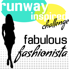 I'm a fabulous fashionista at the Runway Inspired Challenge