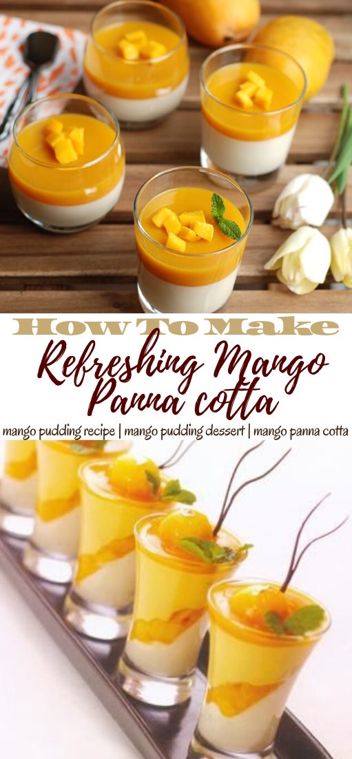 Refreshing Mango Panna cotta #dessertrecipe #chocolatecake #cheesecake #cookiessimplerecipe