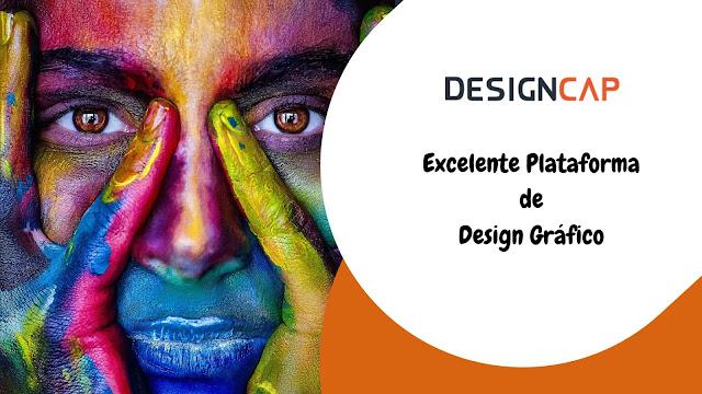 DesignCap - Desing Gráfico Online muito completo e com componente gratuita!