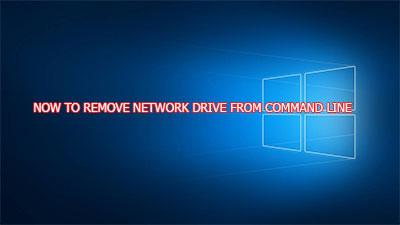 Remove network drive (ổ đĩa mạng) bằng lệnh cmd