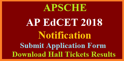ap-edcet-2018-bed-entrance-test-dates-submit-application-form-apsche-hall-tickets-results-download