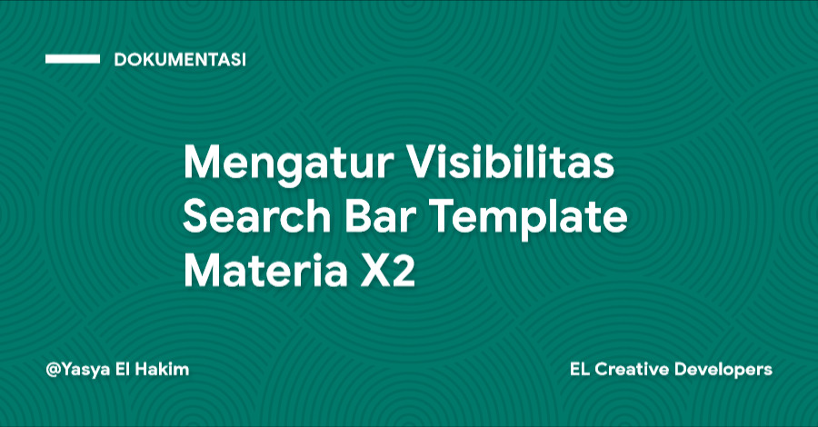 Cara Mengatur Visibilitas Search Bar Template Materia X2
