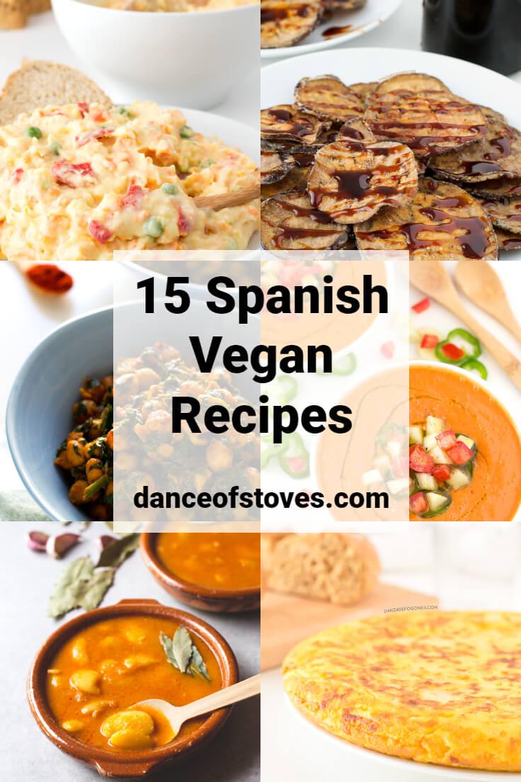 15 vegan Spanish recipes | danceofstoves.com #vegan