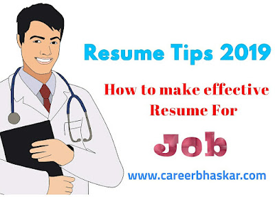 Resume Tips 2019 - How to Make Effective Resume for Jobs, Resume tips 2019, resume tips for students, resume tips 2019, resume tips Forbes, best resume tips, resume tips Reddit, resume writing tips and samples, top 10 resume tips
