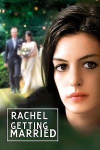 Watch Rachel Getting Married Online Free in HD
