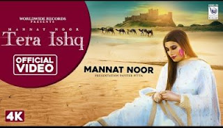 Tera Ishq Lyrics Mannat Noor