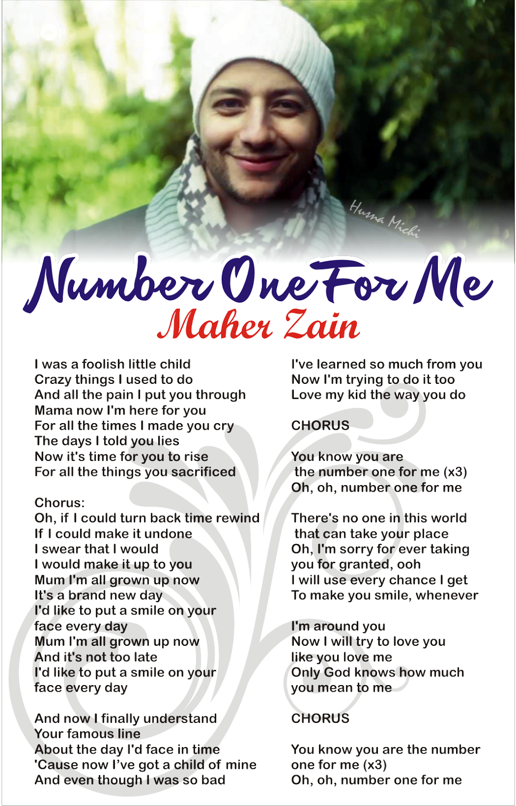 Maher zain number one for me