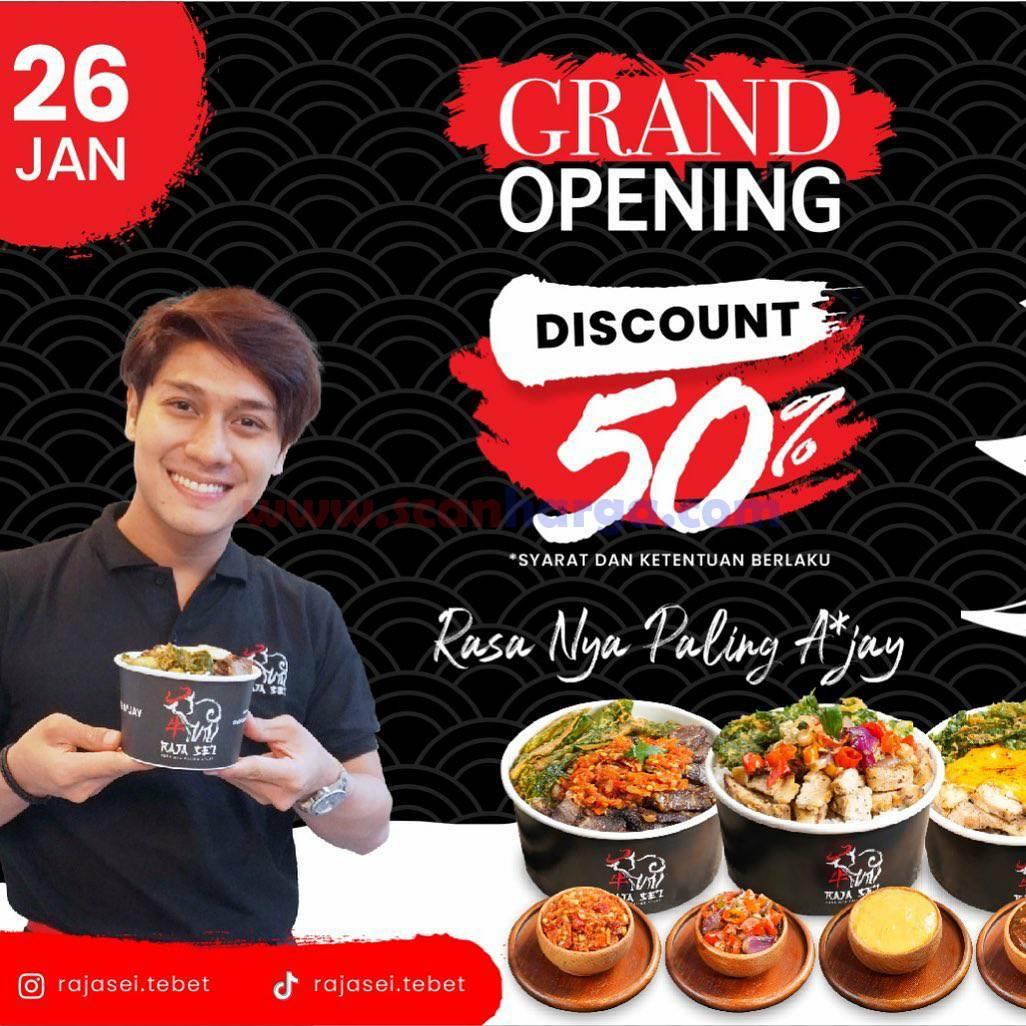 RAJA SEI Tebet Grand Opening Promo! DISKON 50% untuk Menu Paket
