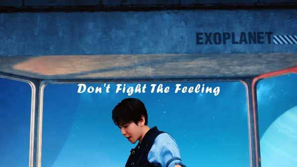 exo dont fight feeling