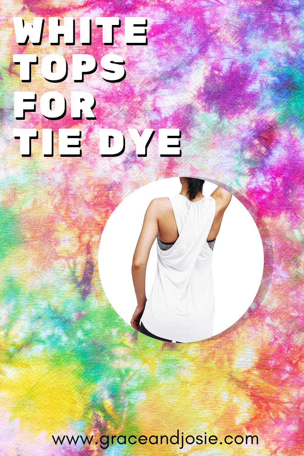 White Tops for Tie Dye Projects