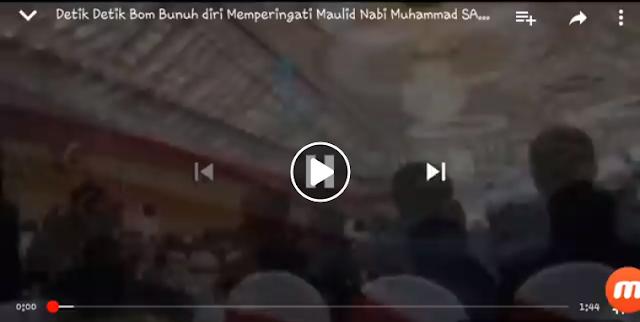 Video Detik-detik Bom Bunuh Diri Saat Perayaan Memperingati Maulid Nabi