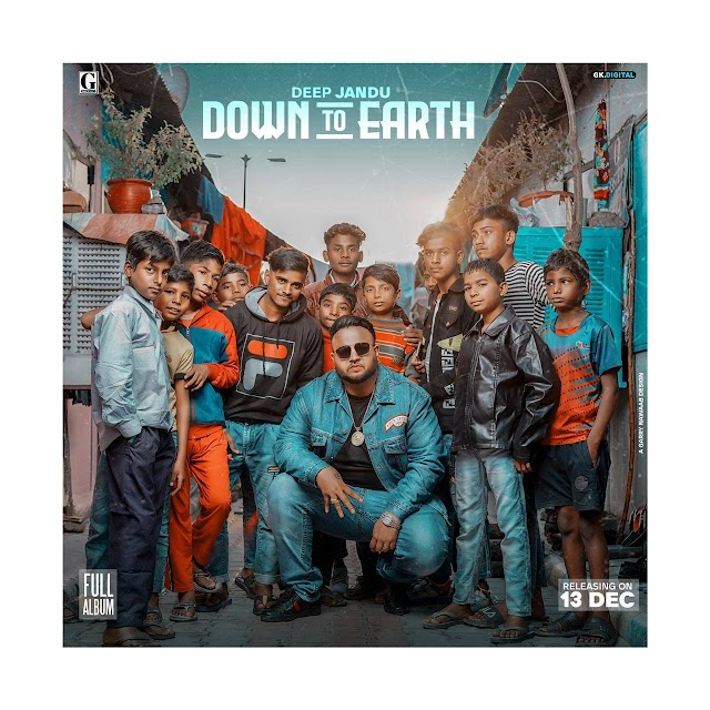 Bombay To Punjab Lyrics - Down To Earth - Deep Jandu Ft. DIVINE - 2019 Latest Punjabi Album Song