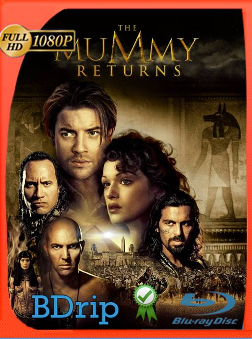 La Momia Regresa (2001) BDRip 1080p Latino [GoogleDrive] Ivan092