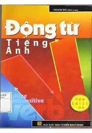 Động từ Tiếng Anh - Thanh Hà