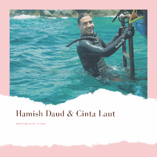 hamish daud cinta laut