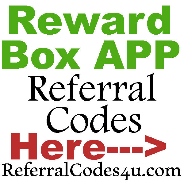 RewardBox App Referral Link 2016-2017, Reward Box App Sign Up Bonus, Reward Box Reviews