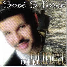 José Flores-Como Nunca-