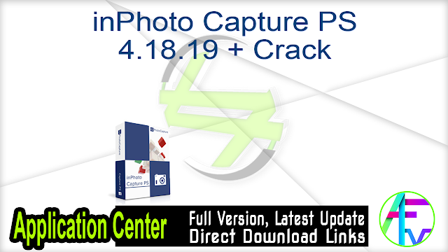 inPhoto Capture PS 4.18.19 + Crack