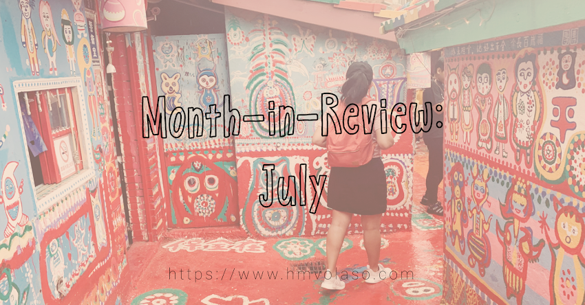 Month in Review: July