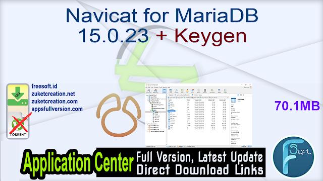 Navicat for MariaDB 15.0.23 + Keygen