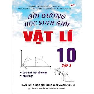 Bồi Dưỡng Học Sinh GIỏi Vật Lí 10 Tập 2 ebook PDF-EPUB-AWZ3-PRC-MOBI