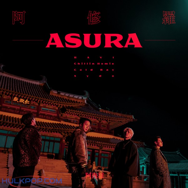 RAVI, Chillin Homie, Xydo, Cold Bay – ASURA – Single