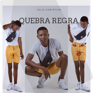 Jolix Christian - Quebra Regra ( 2019 ) [DOWNLOAD]