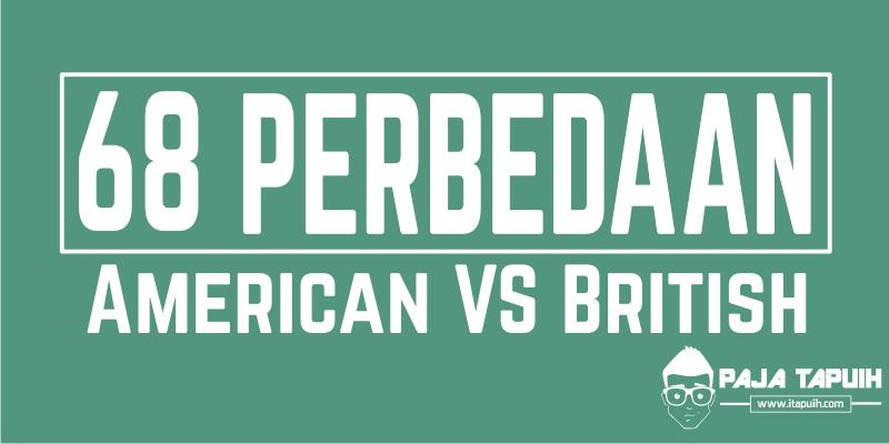 68 Perbedaan American English and British English