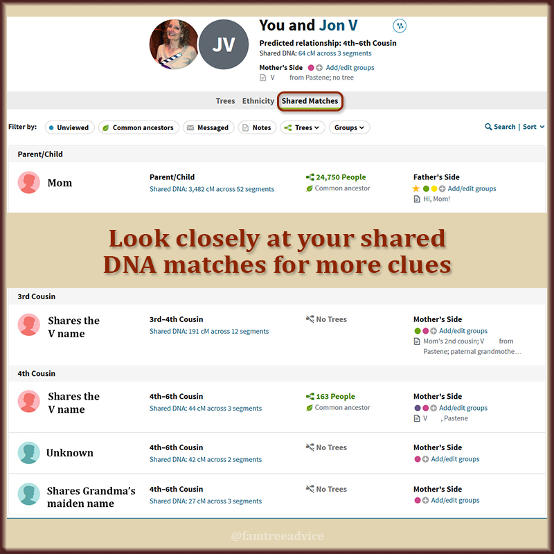 When your DNA match offers little or no clues, don't forget to look at your shared matches.