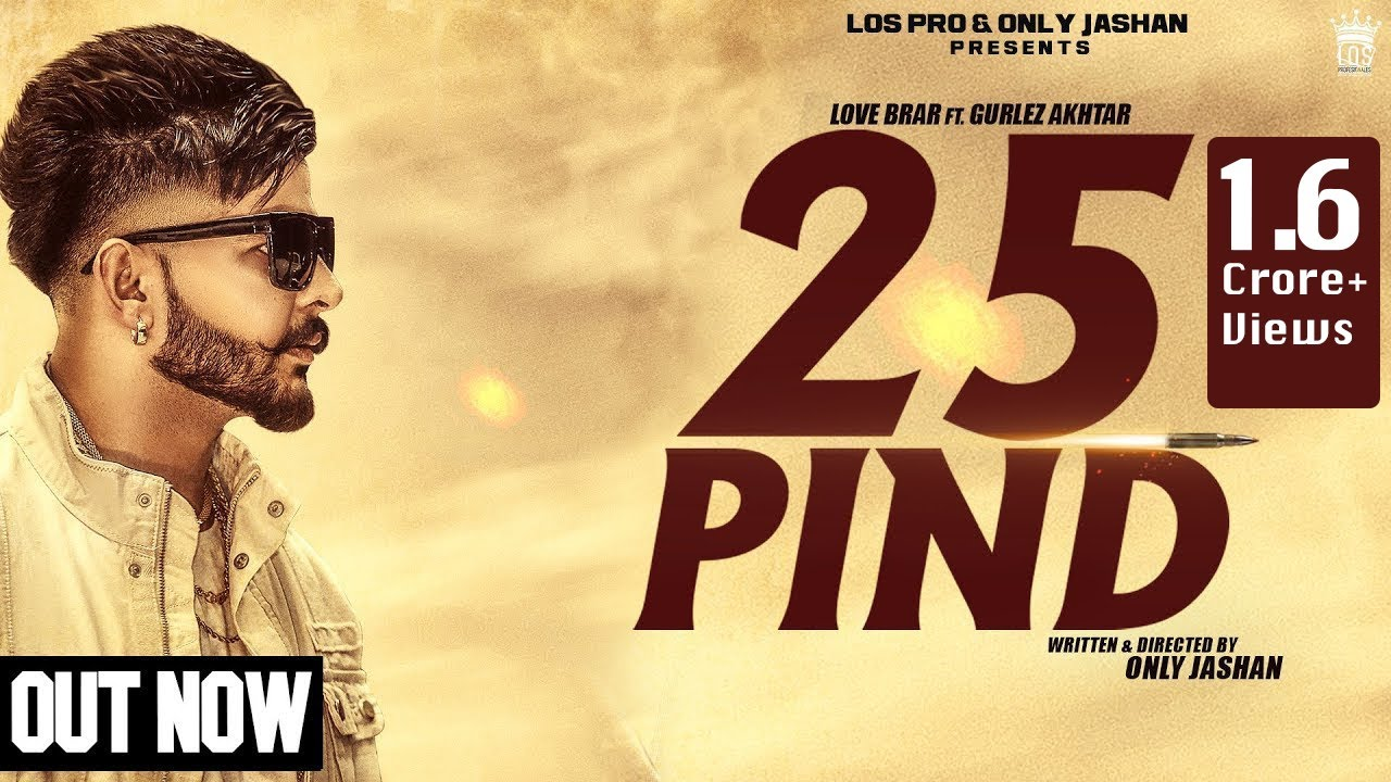 25 Pind Lyrics Love Brar X Gurlez Akhtar