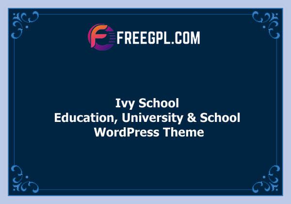 Ivy School – Education, University & School WordPress Theme Nulled Download Free