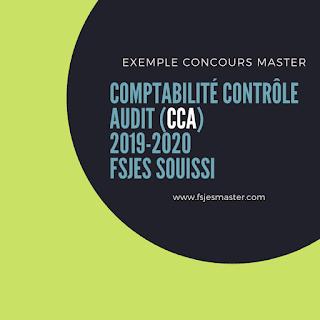 Exemple Concours Master Comptabilité Contrôle Audit (CCA) 2019-2020 - Fsjes Souissi