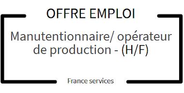 OFFRE D'EMPLOI : Manutentionnaire/ opérateur de production (H/F)
