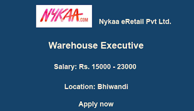 Warehouse Executive | Nykaa eRetail Pvt Ltd. | Bhiwandi